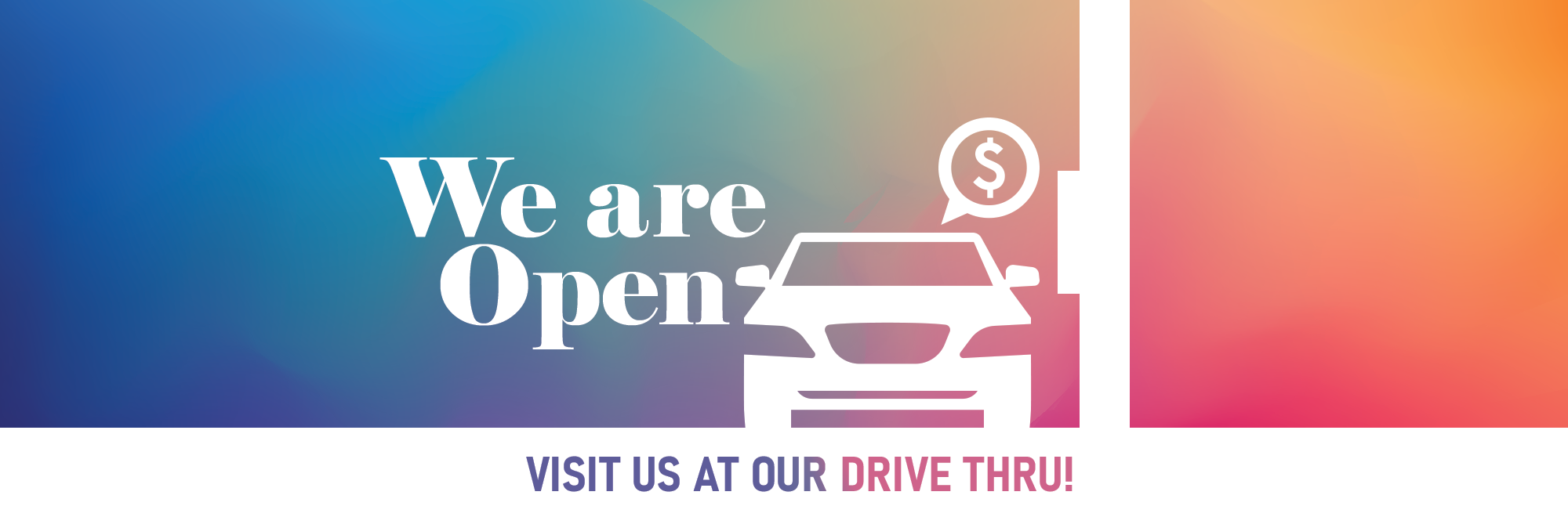 SACFCU is still open. Visit us in our drive thru.