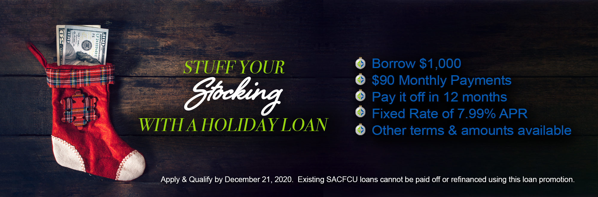 "Image of a Christmas stocking with text reading, ""Stuff Your Stocking With A Holiday Loan."" Click for full details about the loan."