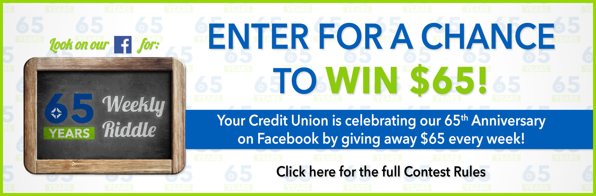 SACFCU is celebrating their 65 anniversary by giving out $65 every week for the next 9 weeks! Click for full contest details.