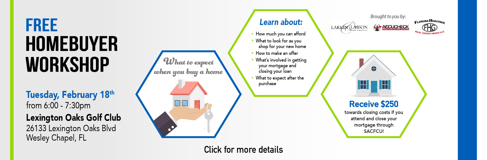 SACFCU is hosting a Free Homebuyer Workshop on Tuesday, February 18, 2020 from 6:00 - 7:30pm at Lexington Oaks Golf Club. Click anywhere on the banner for full details.