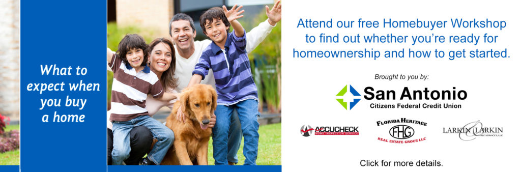 Image of a family with their dog promoting SACFCU's free upcoming Homebuyer Workshop. Click for the .pdf flyer with full details.