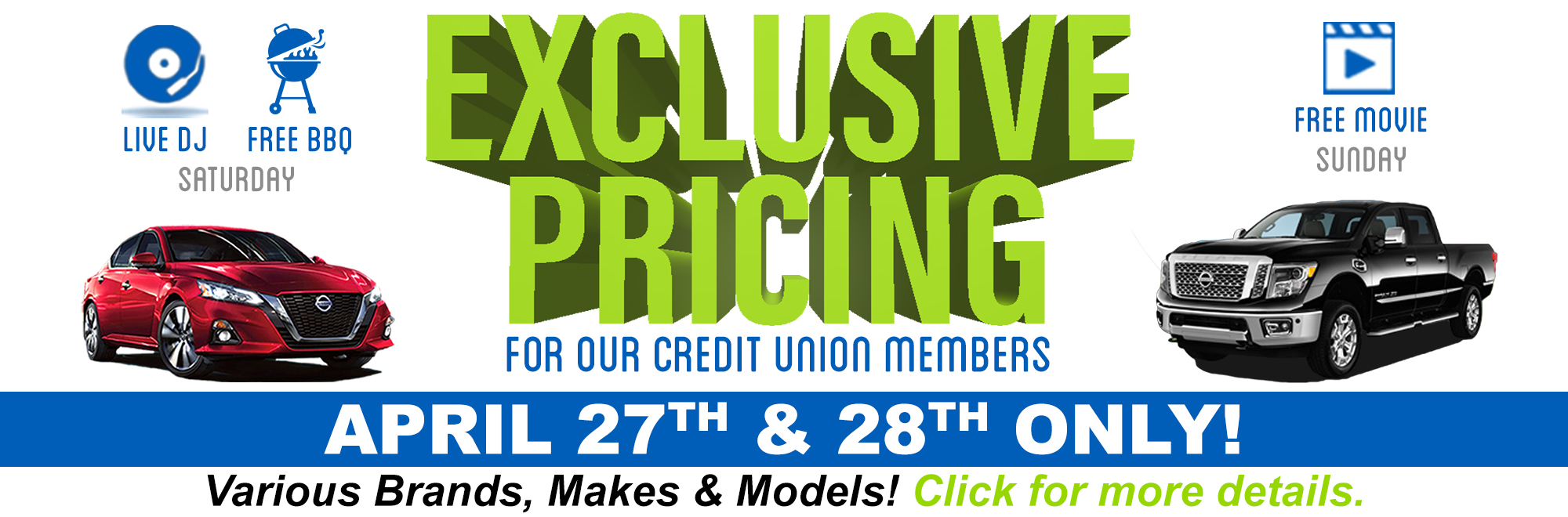 Exclusive Pricing for our credit union members at Wesley Chapel Nissan on April 27 and 28